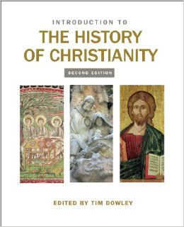 Introduction to the History of Christianity, Dowley