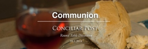 Check out the latest Conciliar Post Round Table here