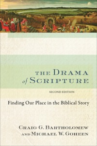 The Drama of Scripture, 2E