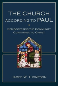 The Church According to Paul, Thompson