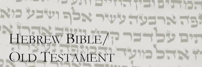 Hebrew Bible.Old Testament