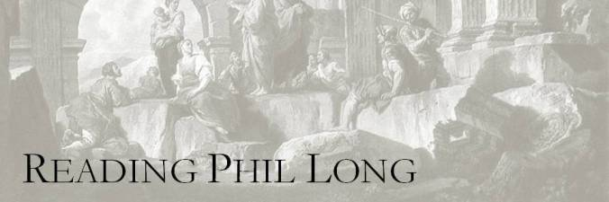 Reading Phil Long