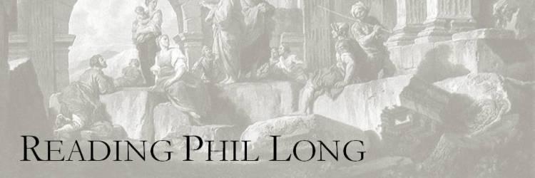 Reading Phil Long