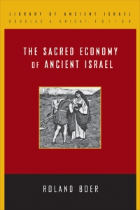 Sacred Economy of Ancient Israel (Boer)