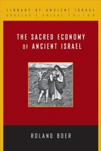 Sacred Economy of Ancient Israel (Boer)