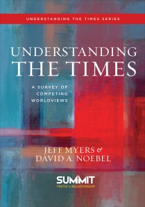 Understanding the Times (Myers and Noebel)